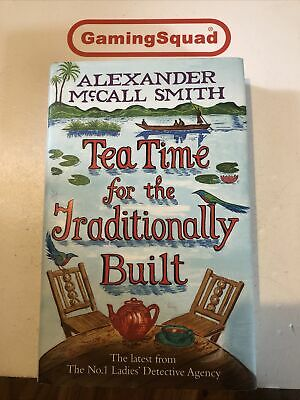 £4.50 • Buy Tea Time For The Traditionally Built McCall Smith Book, Supplied By Gaming Squad