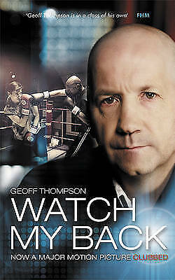 £8.98 • Buy Watch My Back By Geoff Thompson (Paperback, 2009)