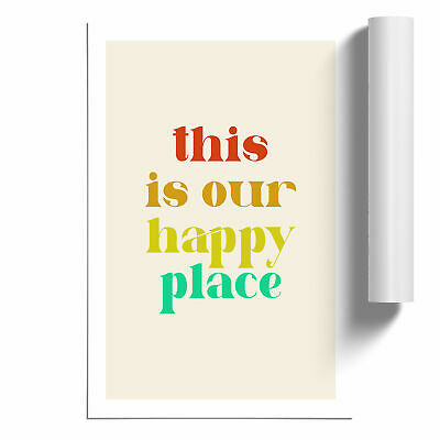 £14.95 • Buy This Is Our Happy Place Typography Poster Print Wall Art Unframed Picture