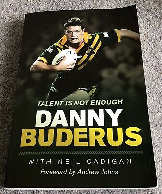 £4.99 • Buy Talent Is Not Enough - Danny Buderus Autobiography - Rugby League - NRL