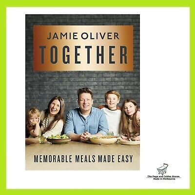 AU29 • Buy Together: Memorable Meals Made Easy By Jamie Oliver Hardcover FREE SHIPPING