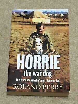 AU11 • Buy Horrie The War Dog By Roland Perry
