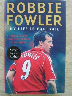 £19.99 • Buy NEW - SIGNED 1ST Edition - Robbie Fowler : My Life In Football Hard Back Book