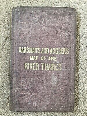 £40 • Buy Oarsman's And Anglers Map Of The River Thames C.1880 James Reynolds The Strand