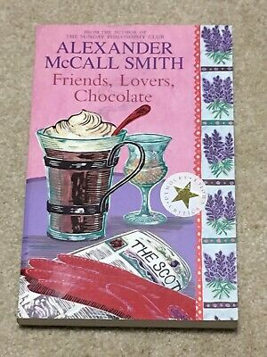 AU9 • Buy Friends. Lovers, Chocolate By Alexander McCall Smith