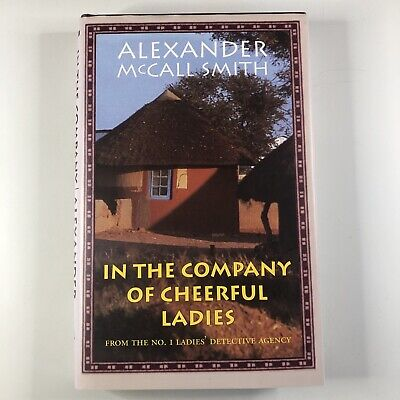 AU16.97 • Buy In The Company Of Cheerful Ladies By Alexander McCall Smith Hardcover Book