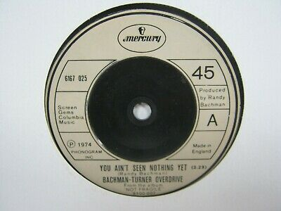 """£3.50 • Buy 7"""" Single BACHMAN TURNER OVERDRIVE YOU AIN'T SEEN NOTHING YET 8967"""