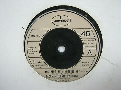 """£3.50 • Buy 7"""" Single BACHMAN TURNER OVERDRIVE YOU AIN'T SEEN NOTHING YET 8988"""