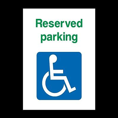 £1.99 • Buy Reserved Disabled Parking Rigid Plastic Sign OR Sticker All Sizes A5 A4 (DDA11)
