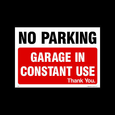 No Parking - Garage In Constant Use - Plastic Sign, Metal Or Sticker (MISC6) • 1.49£