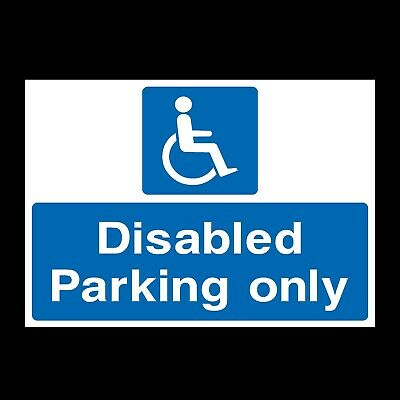 £4.39 • Buy Disabled Parking Only Sign A4, A3, A2 Foamex, Correx, Plastic (P27)
