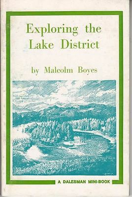 Exploring The Lake District (Mini Books) : Malcolm Boyes • 4£