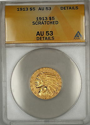 $ CDN1016.68 • Buy 1913 Indian Head Half Eagle $5 Dollar Gold Coin ANACS AU-53 Details Scratched