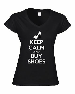 KEEP CALM AND BUY SHOES Fitted Ladies V-Neck T-Shirt SHOPPING Gift Humour Fun • 13.52£