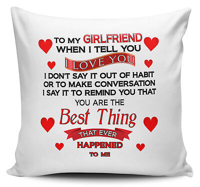 £7.99 • Buy To My Girlfriend When I Tell You I Love You.. Cushion Cover