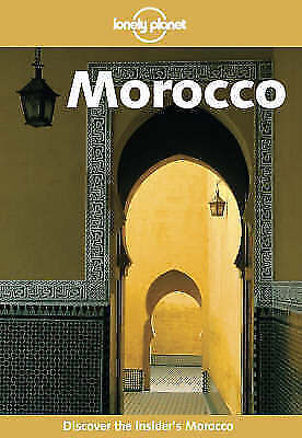 Morocco (Lonely Planet Travel Guides), Geoff Crowther & Bradley Mayhew & Jan Dod • 3.52£