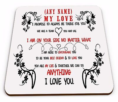 Personalised My Love I Promise To Always Be There For You Glossy Mug Coaster • 3.49£
