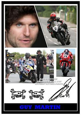 049.  Guy Martin Tt Signed Reproduction Print Size A4 • 4.69£