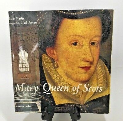 $8.50 • Buy Mary Queen Of Scots By Susan Watkins, Mark Fiennes Hardcover