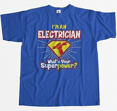 £8.99 • Buy I'm An Electrician - What's Your Superpower? Mens T-Shirt