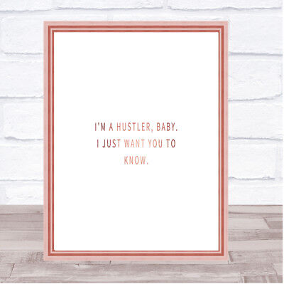 £17.95 • Buy I'm A Hustler Baby Quote Print Poster Rose Gold Wall Art