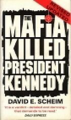 The Mafia Killed President Kennedy, Scheim, David E., Used; Good Book • 2.83£
