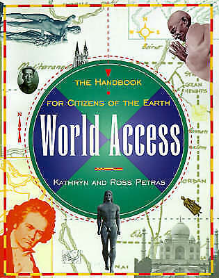 AU13.99 • Buy World Access: The Handbook For Citizens Of The Earth, Petras, Kathryn, Used; Goo