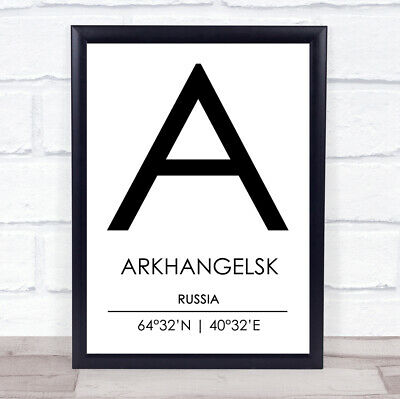 £29.95 • Buy Arkhangelsk Russia Coordinates World City Travel Quote Wall Art Print