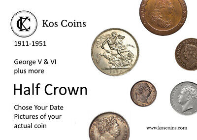 1911 TO 1951 GEORGE V & VI SILVER & Cupro-Nickel Half Crown Chose The Your Date • 6£