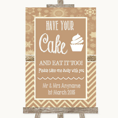 Wedding Sign Poster Print Brown Winter Have Your Cake & Eat It Too • 8.29$