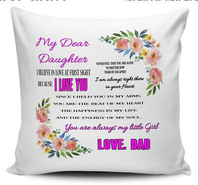 My Dear Daughter, Never Feel You Are Alone...Love Dad Novelty Cushion Cover • 7.99£