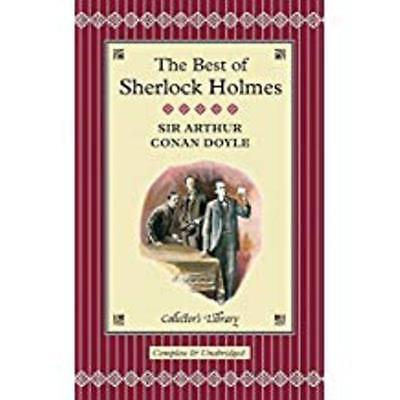 The Best Of Sherlock Holmes (Collector's Library) • 1£