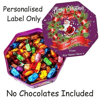Personalised Chocolate LABEL ONLY For Quality Street Tub Christmas Gift Idea • 2.99£