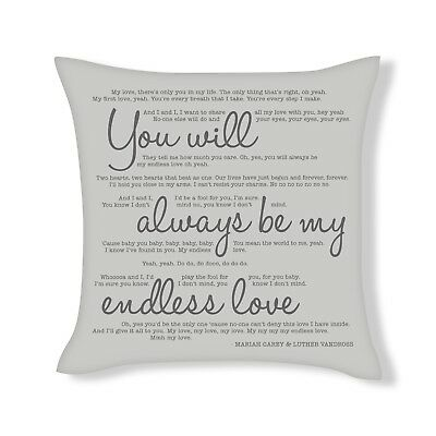You Will Always Be My Endless Love Song Lyrics Cushion Cover Gift (UFCU016) • 12.99£
