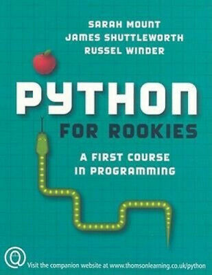 AU114.55 • Buy Python For Rookies: A First Course In Programming By Sarah Mount