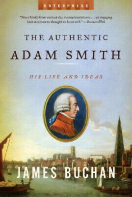 AU30.35 • Buy The Authentic Adam Smith: His Life And Ideas (Enterprise) By Buchan, James