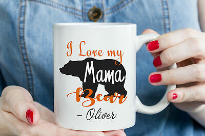 Mothers Day Mug  I Love My Mama Bear  Customizable Coffee Mug, Birthday Gift Mug • 12.99£