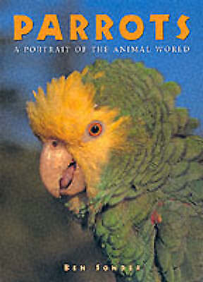 AU13.99 • Buy Parrots (Todtri Portrait Of The Animal World Series), Sunder, B., Used; Very Goo