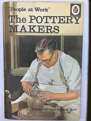 Ladybird Book People At Work - The Pottery Makers 15p - Series 606B • 6.99£