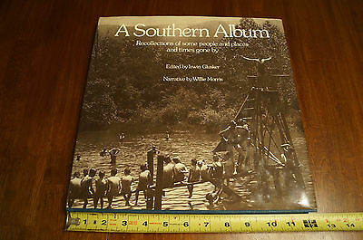 $65 • Buy A Southern Album Signed And Numbered 1st Ed Irwin Glusker Willie Morris