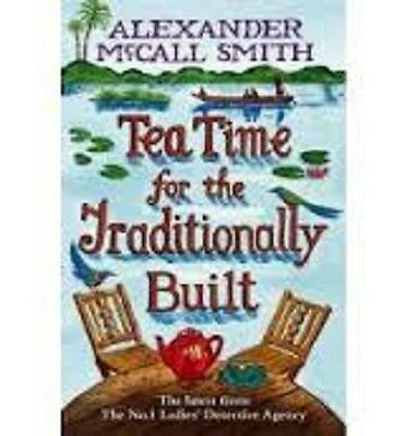 £1 • Buy Tea Time For The Traditionally Built By Alexander McCall Smith (Paperback)