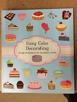 Easy Cake Decorating (simple Techniques For Beautiful Results)  New Book Joanna  • 5.80£