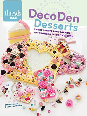 Cathie Filian & Steve Pia-Decoden Desserts BOOK NEUF • 6.09£