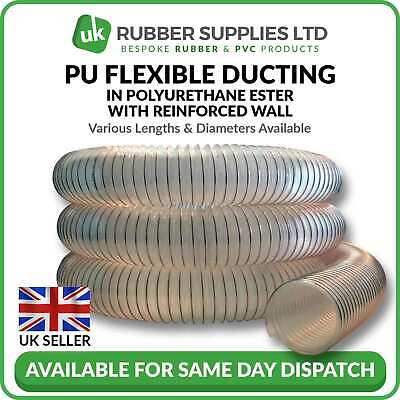 Clear Flexible Ducting Hose PU - Ventilation, Woodworking, Fume&Dust Extraction • 7.37£