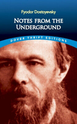 AU10 • Buy Notes From The Underground (Dover Thrift Editions) By Fyodor Dostoyevsky