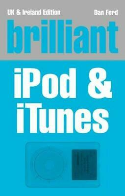 AU13.99 • Buy BRILLIANT IPOD AND ITUNES, MR DAN FORD, Used; Good Book