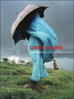 AU67.45 • Buy Climate Refugees (The MIT Press) By Collectif Argos.