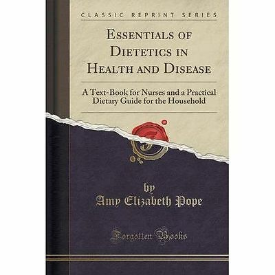 Essentials Of Dietetics In Health And Disease: A Text-Book For Nurses And A Prac • 11.59£