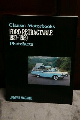 $45 • Buy FORD RETRACTABLE: 1957-1959 Photofacts By Jerry H Magayne Classic Motorbooks