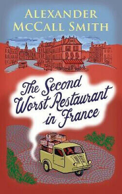 AU16.74 • Buy The Second Worst Restaurant In France By Alexander McCall Smith.